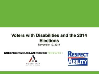 Voters with Disabilities and the 2014 Elections November 10, 2014