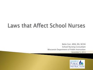 Laws that Affect School Nurses