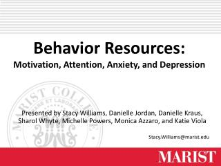 Behavior Resources: Motivation, Attention, Anxiety, and Depression