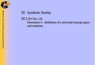 IIISymbolic Reality
