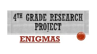 4 th  Grade research project