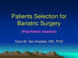Patients Selection for Bariatric Surgery