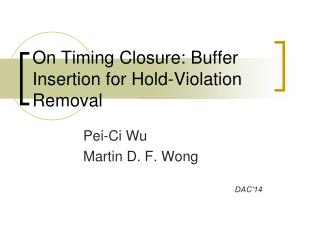 On Timing Closure: Buffer Insertion for Hold-Violation Removal