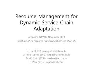Resource Management for Dynamic Service Chain Adaptation