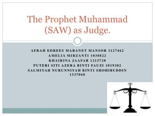 The Prophet Muhammad (SAW) as Judge.