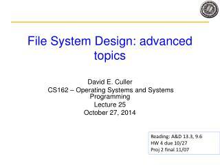 File System Design: advanced topics