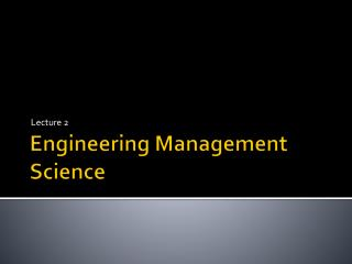 Engineering Management Science
