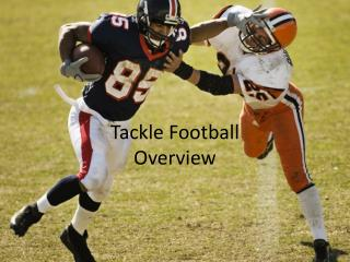 Tackle Football Overview