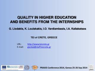 Q UALITY IN HIGHER EDUCATION  AND  BENEFITS FROM THE INTERNSHIPS