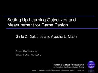 Setting Up Learning Objectives and Measurement for Game Design