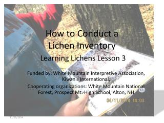 How to Conduct a  Lichen Inventory Learning Lichens Lesson 3