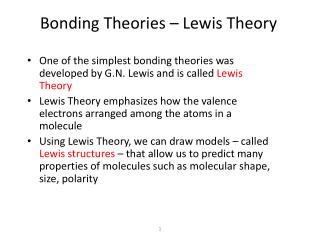 Bonding  Theories – Lewis Theory