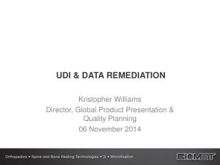 UDI & DATA REMEDIATION