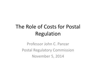 The Role of Costs for Postal Regulation