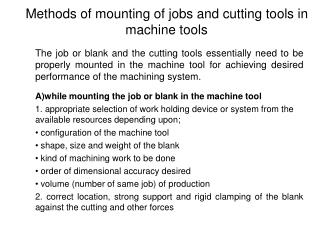 Methods of mounting of jobs and cutting tools in machine tools