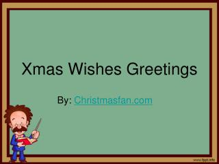 Greeting and wishes for Christmas