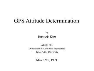GPS Attitude Determination