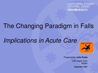Prepared by  Julia Poole CNC Aged Care RNSH September 2007
