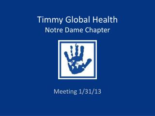Timmy Global Health Notre Dame Chapter