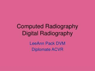 Computed Radiography Digital Radiography