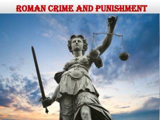 ROMAN CRIME AND PUNISHMENT