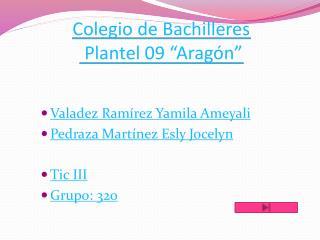 """Colegio de Bachilleres  Plantel 09 """" A ragón"""""""