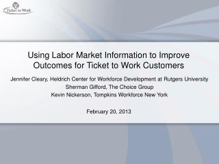 Using Labor Market Information to Improve Outcomes for Ticket to Work Customers