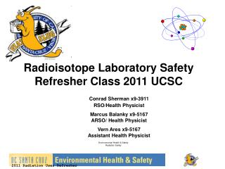 Radioisotope Laboratory Safety Refresher Class 2011 UCSC