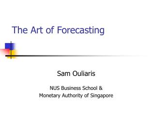 The Art of Forecasting