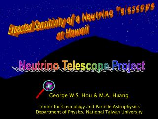 Expected Sensitivity of a Neutrino Telescope  at Hawaii