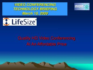 Quality HD Video Conferencing At An Affordable Price