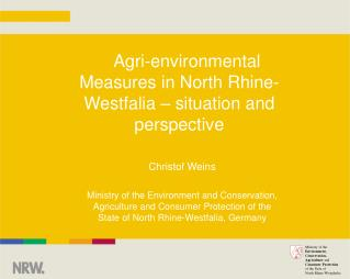 Agri-environmental Measures in North Rhine-Westfalia � situation and perspective
