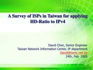A Survey of ISPs in Taiwan for applying  HD-Ratio to IPv4