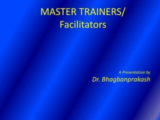 MASTER TRAINERS/ Facilitators