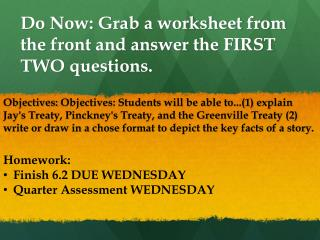 Do Now: Grab a worksheet from the front and answer the FIRST TWO questions.