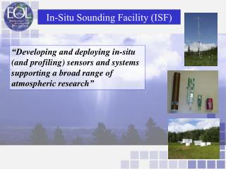 In-Situ Sounding Facility (ISF)