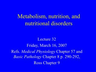 Metabolism, nutrition, and nutritional disorders
