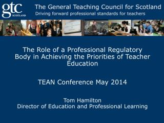 Priorities for Teacher Education in Scotland