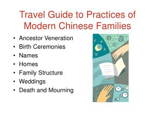 Travel Guide to Practices of Modern Chinese Families