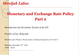 Monetary and Exchange Rate Policy Part 2 Introduction into Economic System of the EU