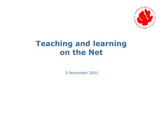 Teaching and learning on the Net