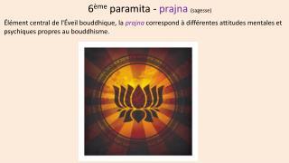 6 ème  paramita -  prajna (sagesse)