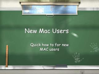 New Mac Users