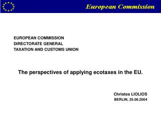 EUROPEAN COMMISSION DIRECTORATE GENERAL  TAXATION AND CUSTOMS UNION