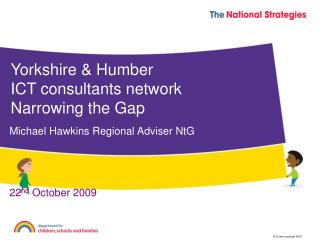 Yorkshire & Humber ICT consultants network Narrowing the Gap