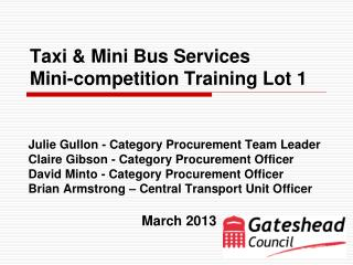Taxi & Mini Bus Services  Mini-competition Training Lot 1