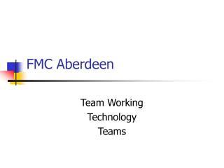 FMC Aberdeen