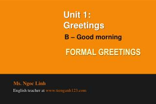Unit 1:  Greetings