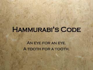 Hammurabi ' s Code