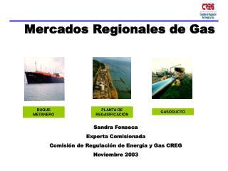 Mercados Regionales de Gas